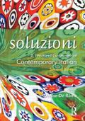 Soluzioni A Practical Grammar of Contemporary Italian (A Hodder Arnold Publication)