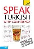 Speak Turkish with Confidence: Teach Yourself