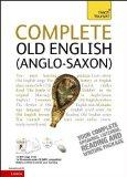 Complete Old English. by Mark Atherton (Teach Yourself)