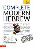 Complete Modern Hebrew. Shula Gilboa (Teach Yourself)