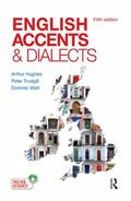 English Accents and Dialects : An Introduction to Social and Regional Varieties of English i...