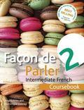Facon de Parler 2 Coursebook 5ED : Intermediate French