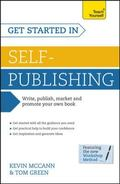 Get Started in Self-Publishing: A Teach Yourself Guide (Teach Yourself: Writing)