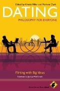 Dating : Flirting with Big Ideas