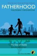 Fatherhood : The Dao of Daddy
