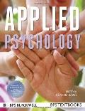 Introduction to Applied Psychology (BPS Textbooks in Psychology)