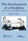 The Development of a Discipline: The History of the Political Studies Association (Political...
