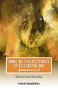 What Do Philosophers Of Education Do (And How Do They Do It) (Journal of Philosophy of Educa...