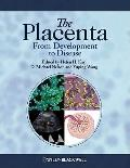 The Placenta: From Development to Disease