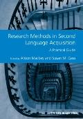 Research Methods in Second Language Acquisition : A Practical Guide
