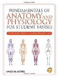 Fundamentals of Anatomy and Physiology - An Interactive Textbook for Nursing Students