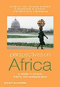 Perspectives on Africa: A Reader in Culture, History and Representation (Global Perspectives)