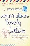 One Million Lovely Letters: When Life is Looking Hopeless, One Inspirational Letter Can Chan...