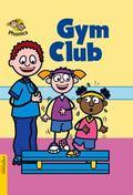 Gym Club (Espresso Phonics)