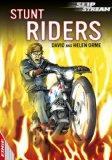 Stunt Riders (Edge Slipstream)