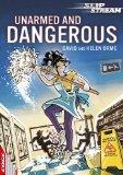 Unarmed and Dangerous (Edge: Slipstream Short Fiction Level 1)