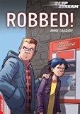 Robbed! (Edge: Slipstream Short Fiction Level 1)