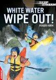 White Water Wipe Out (Edge: Slipstream Short Fiction Level 1)