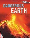 Dangerous Earth (Edge: Slipstream Non-fiction Level 2)