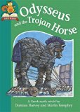 Odysseus and the Trojan Horse (Must Know Stories: Level 2)