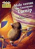 Mole versus the Enormous Turnip (Hopscotch Twisty Tales)