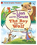 Aesop: the Lion and the Mouse & the Boy Who Cried Wolf (First Graphic Readers)