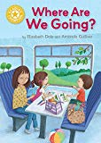 Reading Champion: Where Are We Going?: Independent Reading Yellow 3