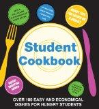 Student Cookbook: Over 100 Easy and Econmical Dish for Hungry Students