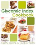 The Glycemic Index Cookbook (Glycemic Index Ckbk)