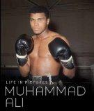 Muhammad Ali (Life in Pictures)