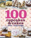 100 Cupcakes & Cakes From 1 Easy Recipe