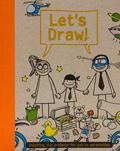 Let's Draw: Inspiring Projects for You and Your Family