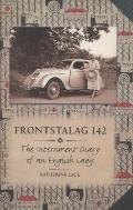 Frontalstag 142 : The Internment Diary of an English Lady
