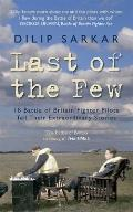 Last of the Few: 18 Battle of Britain Pilots Tell Their Extraordinary Stories