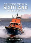 Lifeboat Service in Scotland : Station by Station