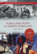 From Lands End to North Foreland (Fishing Industry Through Time)
