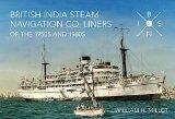 British India Steam Navigation Co: Liners of the 1950s and 1960s