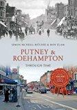 Putney & Roehampton Through Time