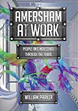 Amersham at Work: People and Industries Through the Years