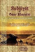 Rubáiyát of Omar Khayyám: Special Facsimile Edition