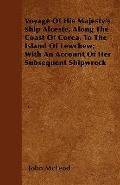 Voyage of His Majesty's Ship Alceste, along the Coast of Corea, to the Island of Lewchew; wi...