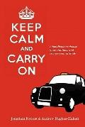 Keep Calm and Carry on - A handbook to choose your emotions and change your Attitude