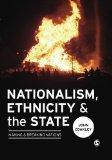 Nationalism, Ethnicity and the State: Making and Breaking Nations