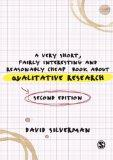 A Very Short, Fairly Interesting and Reasonably Cheap Book about Qualitative Research (Very ...
