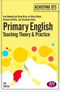 Primary English: Teaching Theory and Practice : Teaching Theory and Practice