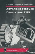 Advanced Fixture Design for Fms