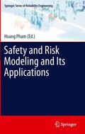Safety and Risk Modeling and Its Applications