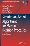 Simulation-Based Algorithms for Markov Decision Processes (Communications and Control Engine...