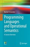 Programming Languages and Operational Semantics: A Concise Overview (Undergraduate Topics in...