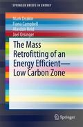 Mass-Retrofitting of an Energy Efficient-low Carbon Zone in the UK